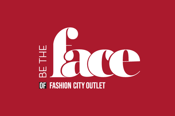 c9f40f25074 Be The Face Of Fashion City Outlet EN - Fashion City Outlet