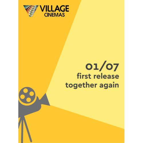 VILLAGE CINEMAS REOPENING
